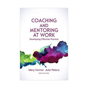 Coaching and Mentoring at Work