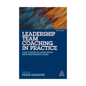 Leadership Team Coaching in Practice